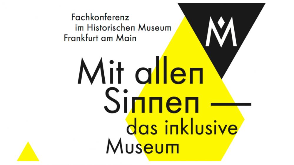 Fachkonferenz im HMF. Mit allen SInnen – das inklusive Museum