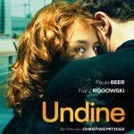 UNDINE – Der neue Film von Christian Petzold mit AD auf der Berlinale!